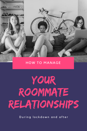 manage roommate relationships during covid-19 lockdown